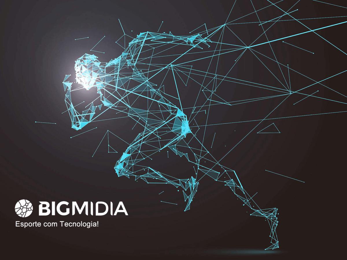 Bigmidia: Esporte com Tecnologia!
